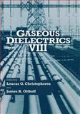 Gaseous Dielectrics VIII, , 1461372216