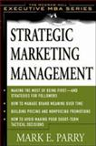 Strategic Marketing Management : A Means-End Approach, Parry, Mark E., 0071372229