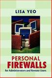 Personal Firewalls for Administrators and Remote Users, Yeo, Lisa, 0130462225
