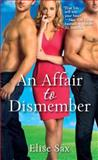 An Affair to Dismember, Elise Sax, 0345532228
