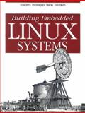 Building Embedded Linux Systems, Yaghmour, Karim, 059600222X
