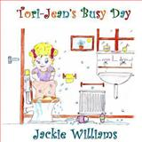 Tori-Jean's Busy Day, Jackie Williams, 0615732224