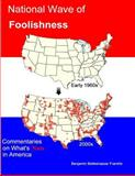National Wave of Foolishness, Benjamin Franklin, 1477652221