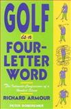 Golf Is a Four-Letter Word, Richard Armour, 1558212221