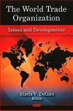 The World Trade Organization : Issues and Developments, , 1594542228