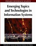 Emerging Topics and Technologies in Information Sytems, Lytras, Miltiadis D. and De Pablos, Patricia Ordóñez, 1605662224