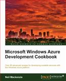 Microsoft Windows Azure Development Cookbook, Mackenzie, Neil, 1849682224