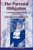 The Parental Obligation : A Study of Parenthood Across Households, MacLean, Mavis and Eekelaar, John, 1901362221