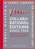Collaborations and Editions since 1984, Susan Tallman, Deborah Wye, 3907582225