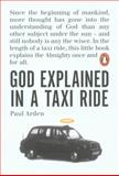 God Explained in a Taxi Ride, Paul Arden, 0141032227