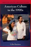 American Culture in the 1940s, Foertsch, Jacqueline and Harrison, Colin, 0748622225