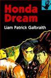 Honda Dream, Liam Patrick Galbraith, 0887392229
