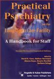 Practical Psychiatry in the Long-Term Care Facility : A Handbook for Staff, David K. Conn, N. Hermann, Barbara Schogt, 0889372225