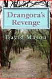 Drangora's Revenge, David Mason, 1490962220