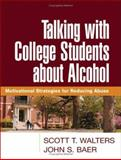 Talking with College Students about Alcohol 9781593852221