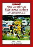 Mass Casualty and High Impact Incidents 9780130992222