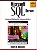 Microsoft SQL Server : Planning and Building a High Performance Database, Schneider, Robert, 0132662221