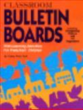 Classroom Bulletin Boards, Cathy A. Falk, 0784702225
