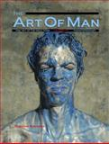 The Art of Man : Fine Art of the Male Form, Firehouse Publishing Staff, 0983862222
