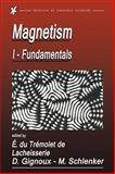 Magnetism : Fundamentals, Materials and Applications, Du Tremolet de Lacheisserie, Etienne, 1402072228