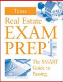 Texas Real Estate Exam Prep : The SMART Guide to Passing, Combs, Kenneth, 0324642229
