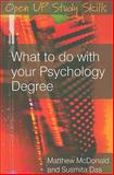 What to Do with Your Psychology Degree, Das, Susmita and McDonald, Matthew J., 0335222226