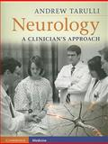 Neurology : A Clinician's Approach, Tarulli, Andrew, 0521722225