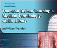 Delmar's Medical Terminology, Delmar Learning Staff, 1401832229