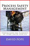 Process Safety Management, David Pope, 1469942224