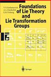 Foundations of Lie Theory and Lie Transformation Groups, Onishchik, A. L., 354061222X