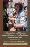 Militarization and Violence Against Women in Conflict Zones in the Middle East 9780521882224