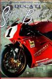 Ducati Superbikes : 851, 888, 916, Conti, Paolo, 0760302227