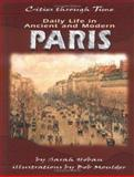 Daily Life in Ancient and Modern Paris, Sarah Hoban, 0822532220