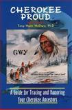 Cherokee Proud, Tony Mack McClure, 0965572226