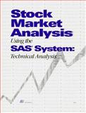 Stock Market Analysis Using the SAS System, Technical Analysis, , 1555442226