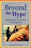 Beyond the Hype : Rediscovering the Essence of Management, Eccles, Robert G. and Nohria, Nitin, 1587982226