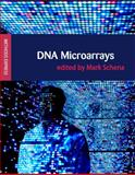 DNA Microarrays, Schena, Mark, 1904842224