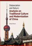 Distanciation and Return : Analysis on Traditional Culture and Modernization of China, Kaiyuan, Zhang, 9814332224