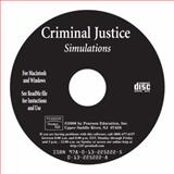 Criminal Justice Simulations Brief, CD-ROM, Schmalleger, Frank J., 0132252228
