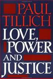 Love, Power, and Justice 1st Edition