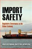 Import Safety : Regulatory Governance in the Global Economy, , 081224222X