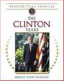 Clinton Years, Shirley Anne Warshaw, 0816062226