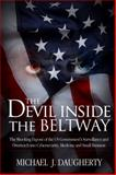 The Devil Inside the Beltway, Michael J. Daugherty, 0985742224
