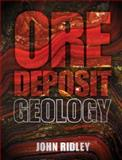 Ore Deposit Geology, Ridley, John, 1107022223