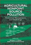 Agriculture Nonpoint Source Pollution : Watershed Management and Pollution, Ritter, William Frederick and Shirmohammadi, Adel, 1566702224