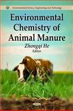 Environmental Chemistry of Animal Manure 9781612092225