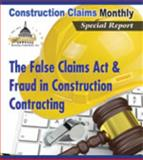 The False Claims Act and Fraud in Construction Contracting - Print, , 163012222X