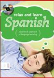 Relax and Learn Spanish, The Publishing Cupboard, 0071622225