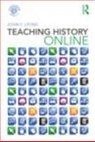 Teaching History Online, Lyons, John F., 0415482224