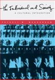The Individual and Society : A Cultural Integration, Moghaddam, Fathali M., 0716752220